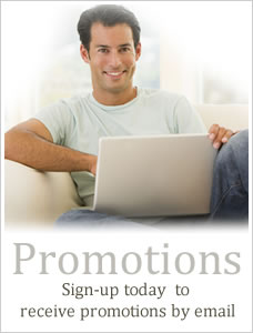 Promotions - Sign-up today to receive promotions by email.